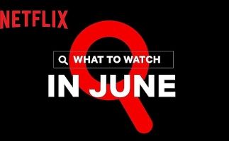 Check Out Netflix's June Line-Up