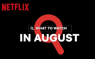 What's Coming on Netflix in August