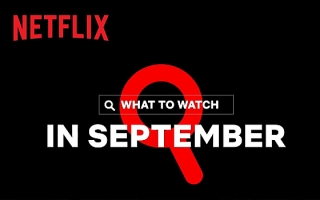 What's Coming on Netflix in September