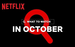 What's Coming on Netflix in October