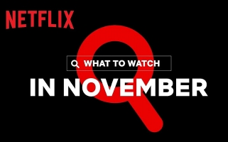 What's Coming on Netflix in November