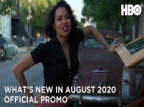What's New on HBO in August